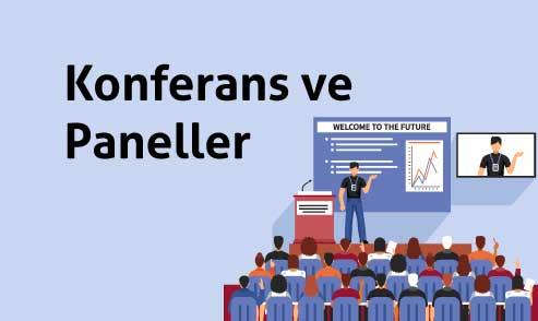 Konferans ve Paneller